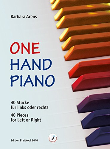 One Hand Piano: 40 Stücke für links oder rechts (40 Pieces for Left or Right) (EB 8646)