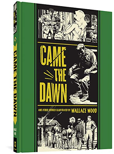 Came The Dawn And Other Stories (The EC Comics Library, 2)