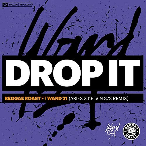 Reggae Roast feat. Ward 21