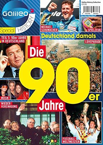 Galileo Magazin SPECIAL HISTORY: Die 90er Jahre: Teil 5: 90er JAHRE IN DEUTSCHLAND