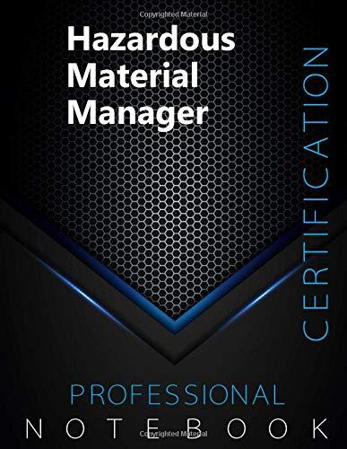 "Hazardous Material Manager Certification Exam Preparation Notebook, examination study writing notebook, Office writing notebook, 140 pages, 8.5"" x 11"", Glossy cover, Black Hex"