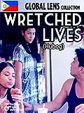 Wretched Lives (Hubog)(English Subtitled)