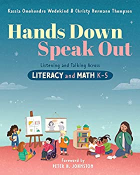 Hands Down Speak Out  Listening and Talking Across Literacy and Math