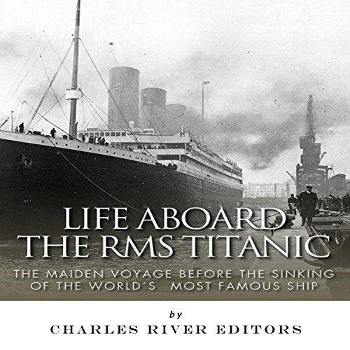 Life Aboard the RMS Titanic cover art
