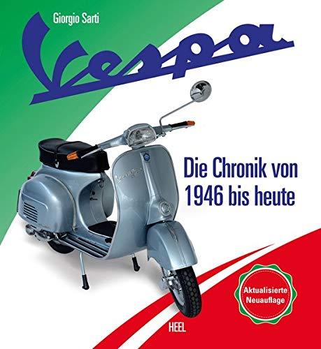 Vespa – Die Chronik des Kultrollers seit 1946