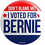 """Geek Details Don't Blame Me I Voted For Bernie 2.25"""" Pinback Button"""