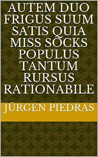 autem duo frigus suum satis quia miss socks populus tantum rursus rationabile (Italian Edition)