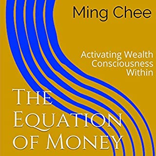 The Equation of Money: Activating Wealth Consciousness Within audiobook cover art