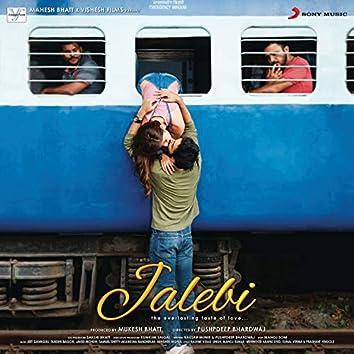 Jalebi (Original Motion Picture Soundtrack)