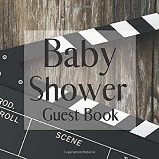 Baby Shower Guest Book: Hollywood Acting Film Movie Cinema Film Theme - Gender Reveal Boy Girl Signing Sign In Guestbook, Welcome New Baby with Gift ... Prediction, Advice Wishes, Photo Milestones