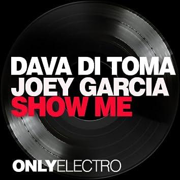 Show Me (feat. Joey Garcia)