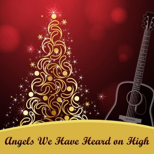 Angels We Have Heard on High Band