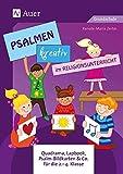 Psalmen kreativ im Religionsunterricht: Quadrama, Lapbook, Psalm-Bildkarten & Co. für die 2.-4. Klasse