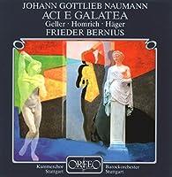 ナウマン:歌劇「アチとガラテア」 Naumann: Aci e Galatea
