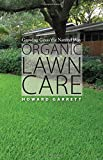 Organic Lawn Care: Growing Grass the Natural Way