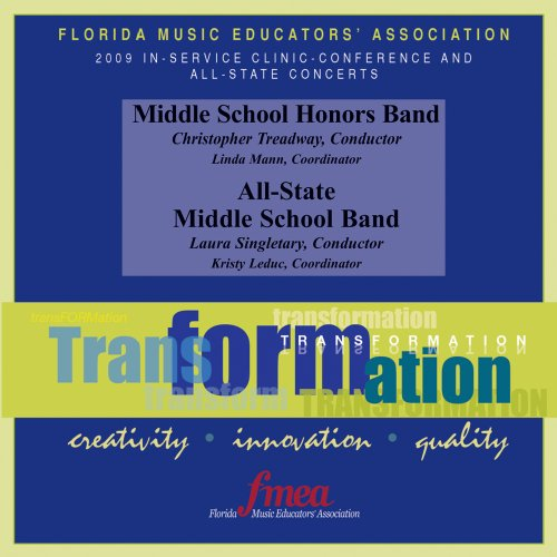 2009 Florida Music Educator's Association, Middle School Honors and All-State Middle School Bands
