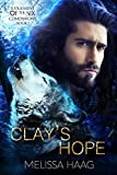 Clay's Hope: Judgement of the Six Companion Series, Book 1 (English Edition)