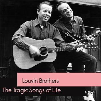 Tragic Songs of Life