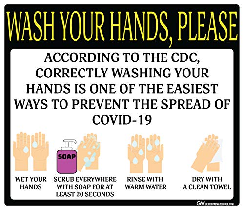 'Wash Your Hands Please' Guidelines, COVID-19 (Coronavirus) Adhesive Durable Vinyl Decal- (Various Sizes Available) Sign by Graphical Warehouse- Safety and Security Signage (11.25x9.64', Black/Yellow)