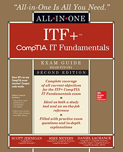 ITF+ CompTIA IT Fundamentals All-in-One Exam Guide, Second Edition (Exam FC0-U61)