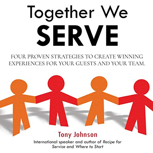 Together We Serve Audiobook By Tony Johnson cover art