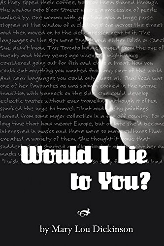 Book: Would I Lie to You? by Mary Lou Dickinson