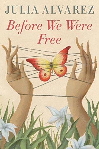 Before We Were Free by [Julia Alvarez]