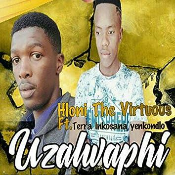 Uzalwaphi (feat. Terra Inkosana Yenkondlo)