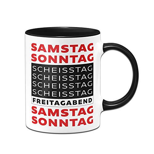 Tassenbrennerei Tasse mit Spruch Freitagabend Samstag Sonntag Scheisstag - Geschenk Arbeitskollegen, Kollegin im Büro