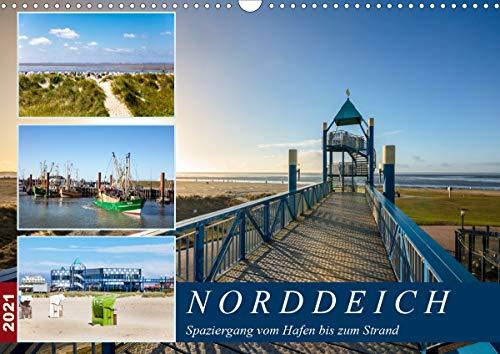 Norddeich Spaziergang vom Hafen bis zum Strand (Wandkalender 2021 DIN A3 quer)