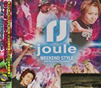 joule-WEEK END STYLE-Trance×Psychedelic BEST HIT