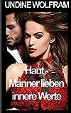 Haut - Männer lieben innere Werte (German Edition)