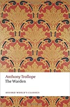 The Warden (Oxford World's Classics) by Anthony Trollope (2014-11-09)