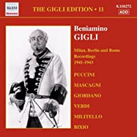 ベニアミーノ・ジーリ:ミラノ・ベルリン・ローマ録音集(1941-1943)