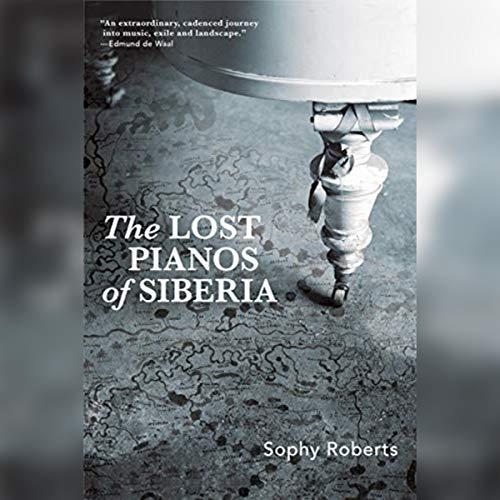The Lost Pianos of Siberia cover art