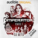 Imperator, Staffel 1 - Kai Meyer