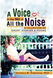 A Voice in the Mist of All the Noise: A Collection of Short Stories & Poems (Paperback) - Common
