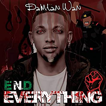 End Everything