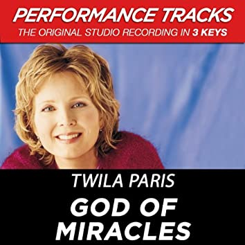 God Of Miracles (Performance Tracks)