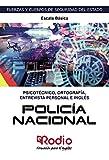 Psicotécnico, Ortografía, Entrevista Personal e Inglés. Policía Nacional. Escala Básica.