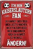 Blechschilder Hier wohnt EIN Kaiserslautern Fan/Offizieller