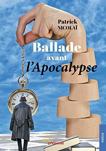 Ballade avant l'Apocalypse