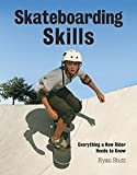 Skateboarding Skills: Everything...