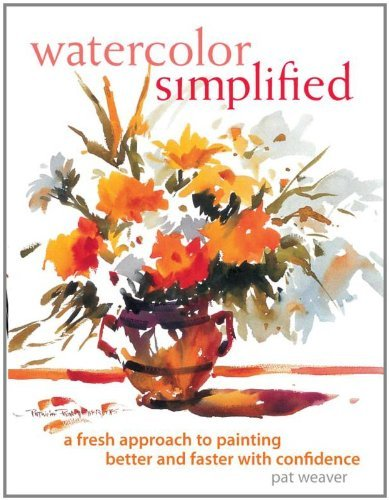 By Pat Weaver Watercolor Simplified (1st First Edition) [Hardcover]