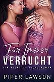 Für Immer Verrucht: Ein Rockstar Liebesroman (Wicked 4)