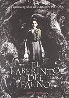 El Laberinto Del Fauno (Pan's Labyrinth) by Guillermo del Toro (2006-10-15)