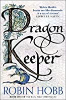 Dragon Keeper (The Rain Wild Chronicles)
