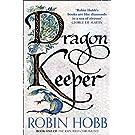 Dragon Keeper: Robin Hobb: Book 1 (The Rain Wild Chronicles)