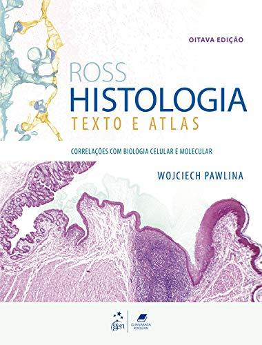 Ross Histologia - Texto e Atlas