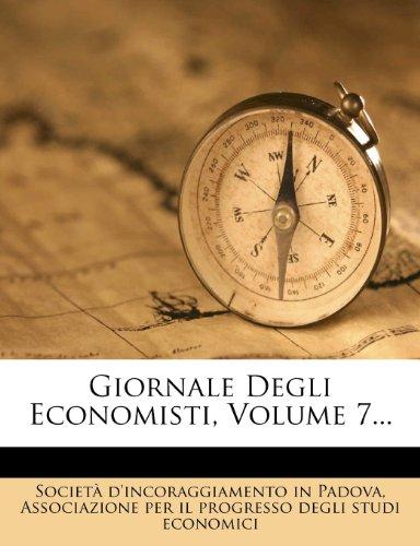 Giornale Degli Economisti, Volume 7...